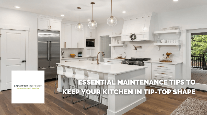 Essential maintenance tips to keep your kitchen in tip-top shape