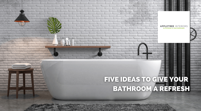 Five ideas to give your bathroom a refresh